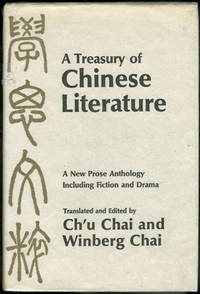 image of TREASURY OF CHINESE LITERATURE A New Prose Anthology Including Fiction and  Drama