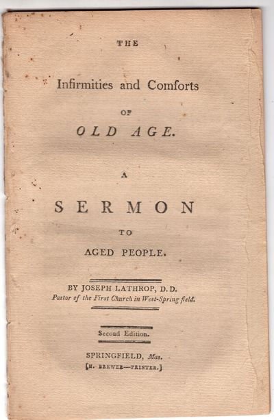 Springfield: H. Brewer, Printer , 1806. Second Edition. Pamphlet. Good. 14p., removed. Moderately to...