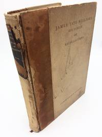 James Tate Williams, His Family and Recollections