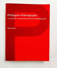 image of Philippine Ethnography A Critically Annotated and Selected Bibliography