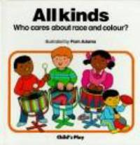All Kinds : Race and Colour