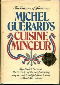 MICHEL GUERARD'S CUISINE MINCEUR by Guerard, Michel - (1976)