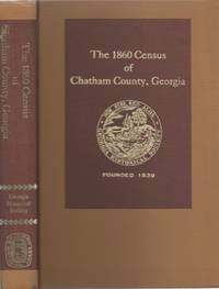 The 1860 Census of Chatham County, Georgia