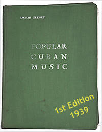 Popular Cuban Music 80 revised and corrected compositions