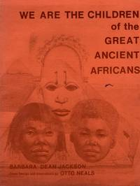We Are the Children of the Great Ancient Africans!: Dance-Drama Learning Experience for African...