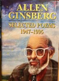 ALAN GINSBERG SELECTED POEMS 1947-1995