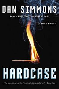 Hardcase (Large Print) by  Dan Simmons - Paperback - 2014 - from Fleur Fine Books and Biblio.com