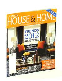 image of Canadian House & Home - Canada's Magazine of Home & Style, January [Jan.] 2012 - Trends 2012