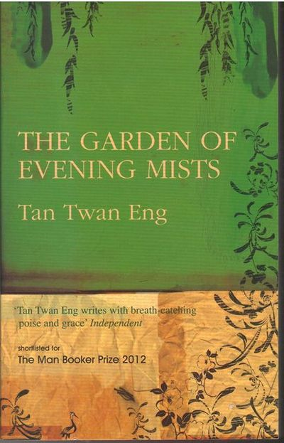 the garden of evening mists by tan twan eng paperback 2012 from the penang bookshelf and bibliocom - The Garden Of Evening Mists