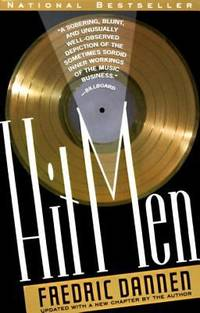 image of Hit Men : Power Brokers and Fast Money Inside the Music Business