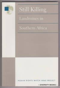 STILL KILLING : Landmines in Southern Africa