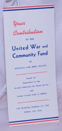 image of Your Contribution to the United War and Community Fund of Buffalo and Erie County. Issued for subscribers to the Jewish Federation for Social Service and United Jewish Fund of Buffalo