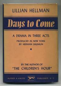 Days To Come by  Lillian HELLMAN - First Edition - 1936 - from abookshop and Biblio.co.uk