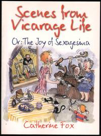 Scenes from Vicarage Life Or: The Joy of Sexagesima.