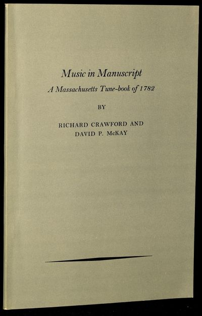 American Antiquarian Society, 1974. Soft Cover. Near Fine binding. With text, plus the manuscript of...