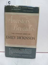 Ancestors' Brocades The Literary Debut of Emily Dickinson