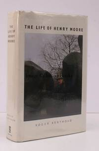 image of The Life of Henry Moore. [First US Edition]. NEAR FINE COPY IN UNCLIPPED DUSTWRAPPER