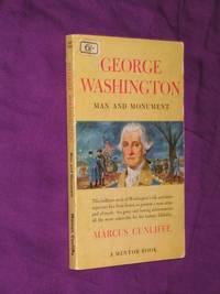 George Washington: Man and Monument