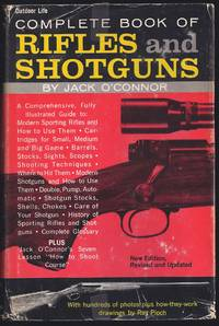 Complete Book Of Rifles And Shotguns With A Seven-Lesson Rifle Shooting Course