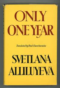 Only One Year by  Svetlana Alliluyeva - First Edition - 1969 - from Andmeister Books and Biblio.com