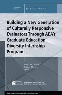 Building a New Generation of Culturally Responsive Evaluators Through AEA′s Graduate...