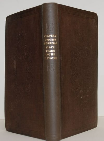 London: Thomas Ward and Co., 1841. 1st. Hardcover. Near fine. Presented to the General Anti-Slavery ...