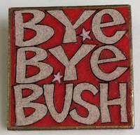 image of Bye Bye Bush [wooden pinback button]