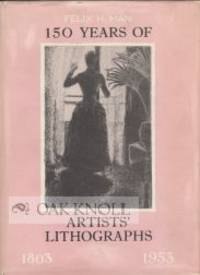 150 YEARS OF ARTISTS' LITHOGRAPHS, 1803-1953