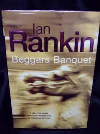 Beggars Banquet by Rankin, Ian - 2002