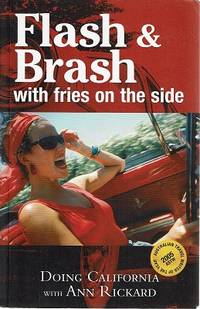 Flash And Brash With Fries On The Side