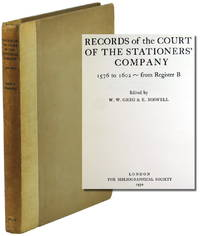 Records of the Court of the Stationers' Company 1576 to 1602 From Register B