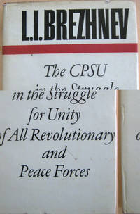 The CPSU in the Struggle for Unity of All Revolutionary and Peace Forces
