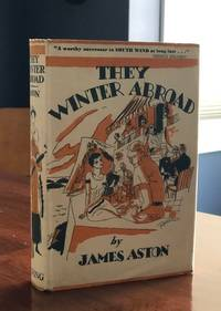 They Winter Abroad By James Aston.