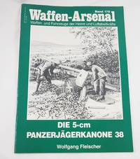 Waffen-Arsenal Band 170: Die 5-cm Panzerjagerkanone 38 by Wolfganag Fleischer - Paperback - from Third Person Books (SKU: F5WABOSDFCPTE)