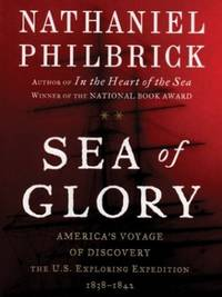 image of Sea of Glory: America's Voyage of Discovery, the U.s. Exploring Expedition, 1838-1842 (Thorndike Press Large Print Basic Series)