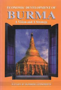 image of Economic Development of Burma A Vision and a Strategy