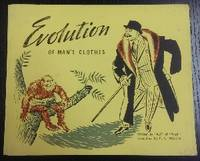 Evolution of Man's Clothes.