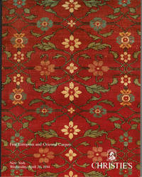 image of FINE EUROPEAN AND ORIENTAL CARPETS: The Properties of a Family Collection, The Collection of Mr. and Mrs. George W. Scott,, Jr.,The Estate of Beatrice Lagrave Maltby, The Estate of John F. Uihlein and from various sources. Wednesday. April 20, 1994.