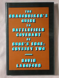 The Dragonhiker's Guide to Battlefield Covenant at Dune's Edge: Odyssey Two (The...
