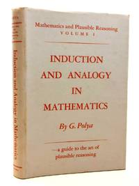 INDUCTION AND ANALOGY IN MATHEMATICS by Polya, G - 1971