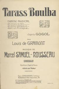 Tarass Boulba Drame Musical en trois actes ... et cinq tableaux... dont un Prologue... d'après Gogol par Louis de Gramont... Partition Chant et Piano réduite par l'Auteur. [Piano-vocal score]