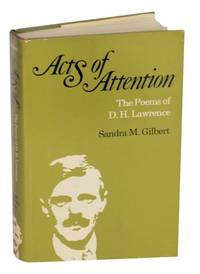 Acts of Attention: The Poems of D.H. Lawrence