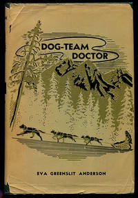 Dog-Team Doctor: The Story of Dr. Romig