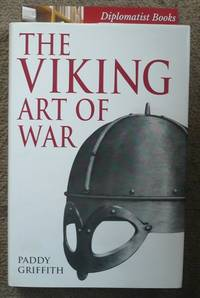 The Viking Art of War by  Paddy Griffith - 1st - 1995 - from Diplomatist Books and Biblio.com