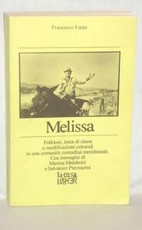 MELISSA, Folklore, Lotta Di Classe e Modificazionio Culturali in Una Comunita Contadina Meridionale