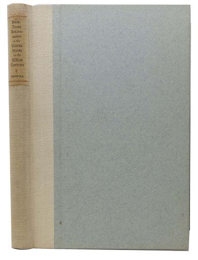 New York: E. Byrne Hackett, The Brick Row Book Shop, Inc, 1939. Facsimile reprint of the 1898 1st ed...