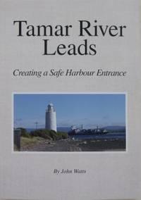 Tamar River Leads : creating a safe harbour entrance.