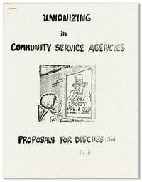 Unionizing in Community Service Agencies: Proposals for Discussion
