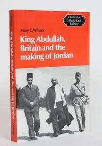 image of King Abdullah, Britain and the making of Jordan