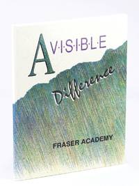 image of A Visible Difference: 1995 Yearbook of the Fraser Academy